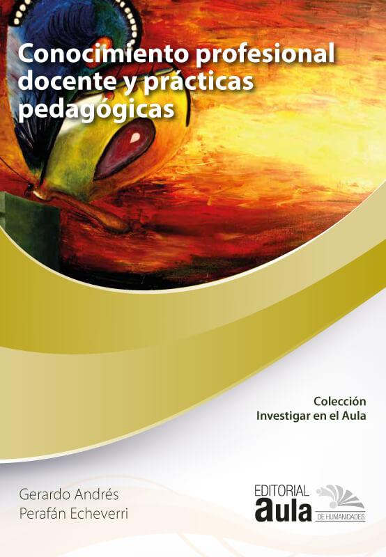 Conocimiento profesional docente y prácticas pedagógicas