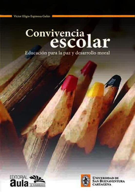Convivencia escolar: educación para la paz y desarrollo moral