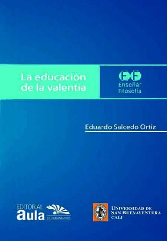 La educación de la valentía: el «Laques» de Platón como modelo de práctica educativa