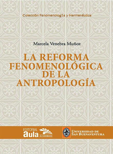 La reforma fenomenológica de la antropología