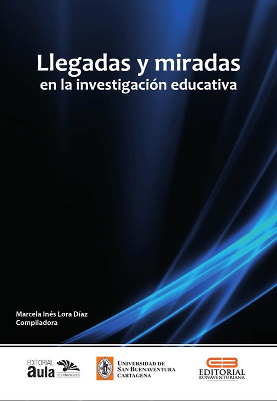 Llegadas y miradas en la investigación educativa