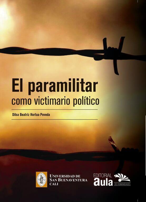 El paramilitar como victimario político