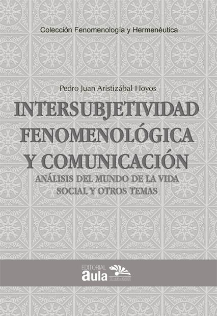 Intersubjetividad fenomenológica y comunicación