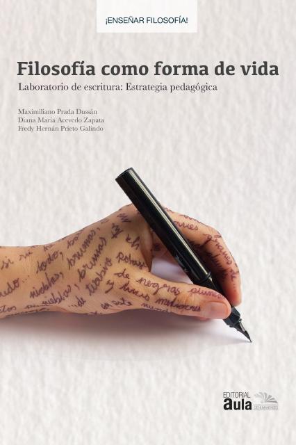 Filosofía como forma de vida. Laboratorio de escritura: estrategia pedagógica