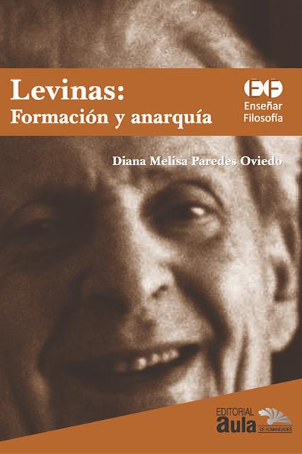 Levinas: formación y anarquía