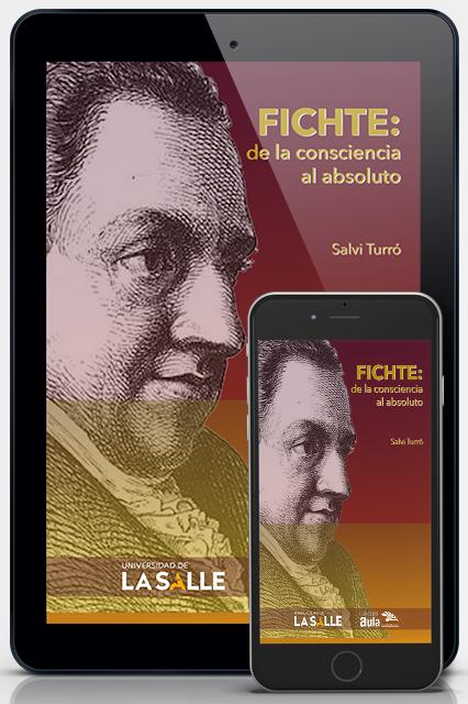 Fichte: de la conciencia al absoluto (Versión digital)