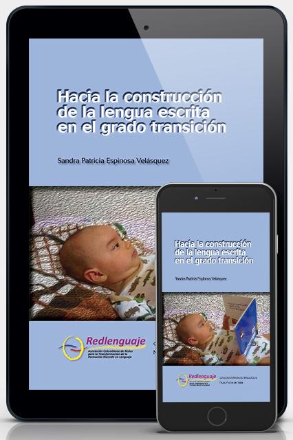 Hacia la construcción de la lengua escrita en el grado de Transición (Versión digital)