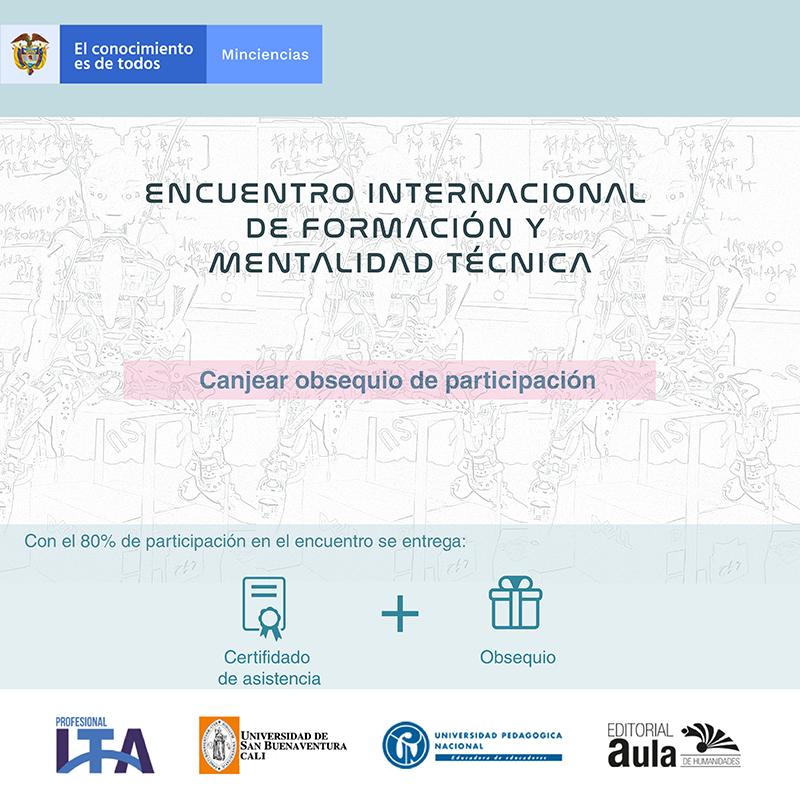 Obsequio ENCUENTRO INTERNACIONAL DE FORMACIÓN Y MENTALIDAD TÉCNICA