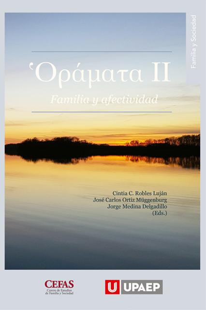 Ὁράματα II: familia y afectividad