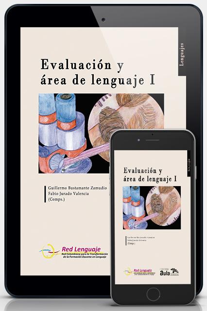 Evaluación y área de lenguaje. I (versión digital)