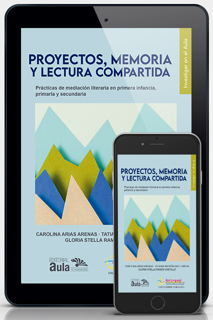 Proyectos, memoria y lectura compartida (Versión digital)