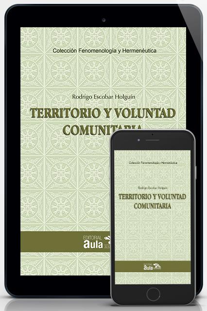 Territorio y voluntad comunitaria (Versión digital)